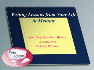 Writing  Lessons from  Your  Life in Memoir