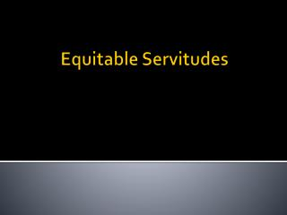 Equitable Servitudes