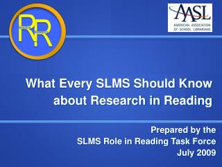 What Every SLMS Should Know  about Research in Reading