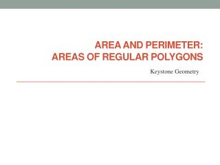 Area and Perimeter: Areas of Regular Polygons