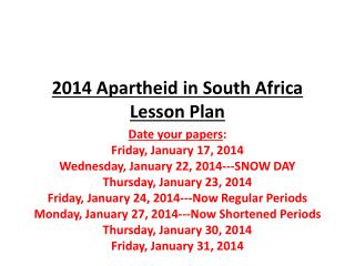 2014 Apartheid in South Africa Lesson Plan
