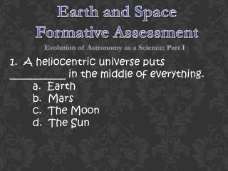 Earth and Space Formative Assessment