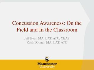 Concussion Awareness: On the Field and In the Classroom