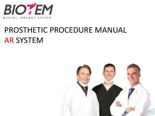 PROSTHETIC PROCEDURE MANUAL AR  SYSTEM
