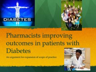Pharmacists improving outcomes in patients with Diabetes