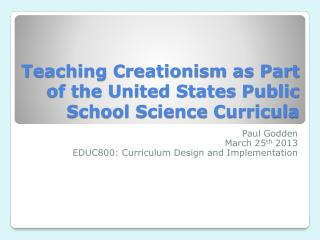 Teaching  Creationism  as  Part  of the United States Public School Science Curricula