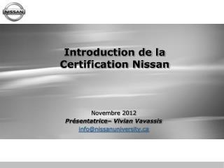 Introduction de la  Certification Nissan