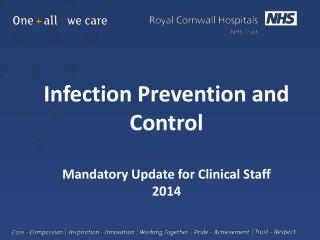 Infection Prevention and Control Mandatory Update for Clinical Staff 2014