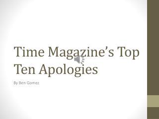Time Magazine's Top Ten Apologies