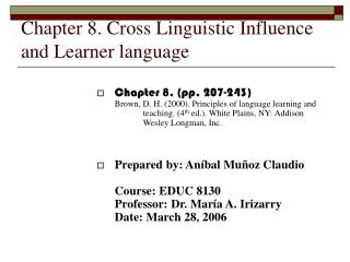 Chapter 8. Cross Linguistic Influence and Learner language