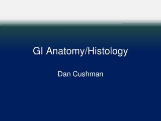 GI Anatomy/Histology