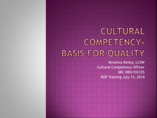 Cross-Cultural Competence: Ideas for  Effective Training or Education Programs