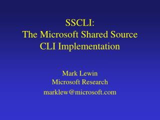 SSCLI: The Microsoft Shared Source CLI Implementation