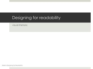 Designing  for readability