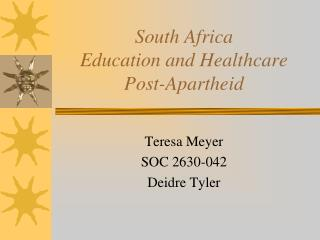 South Africa  Education and Healthcare Post-Apartheid