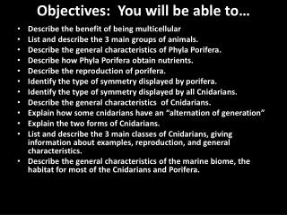 Objectives:  You will be able to…