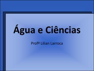 Água e Ciências