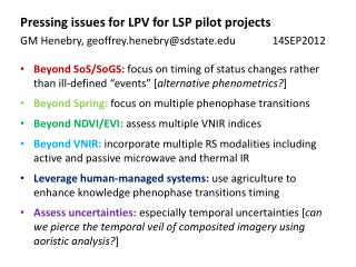 Pressing issues for LPV for LSP pilot projects
