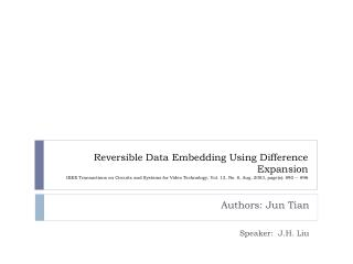 Authors: Jun  Tian Speaker:  J.H. Liu