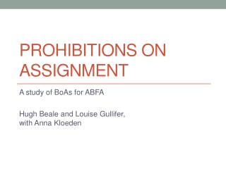 Prohibitions on  assignment