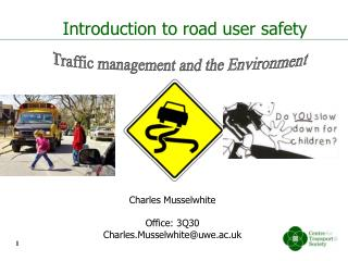 Introduction to road user  safety