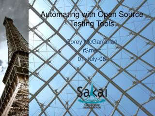 Automating with Open Source Testing Tools