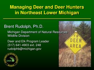 Managing  Deer  and Deer Hunters in Northeast Lower Michigan