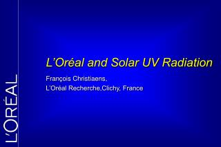 Fran ois Christiaens,  L Or al Recherche,Clichy, France