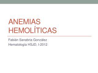 Anemias hemol�ticas