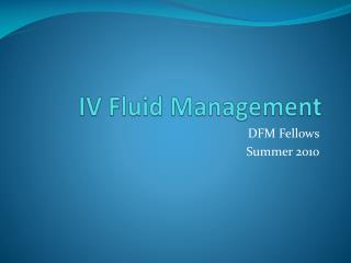 IV Fluid Management