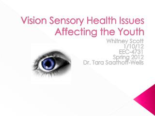 Vision Sensory Health Issues Affecting the  Y outh