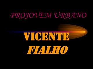 VICENTE  FIALHO