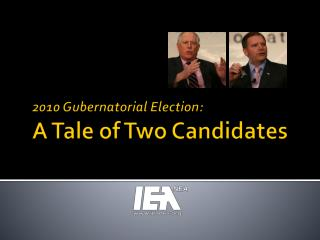 2010 Gubernatorial Election: A Tale of Two Candidates