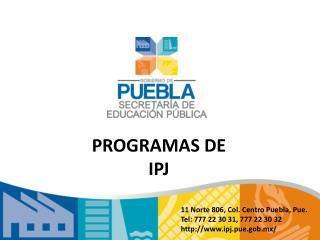 PROGRAMAS DE  IPJ
