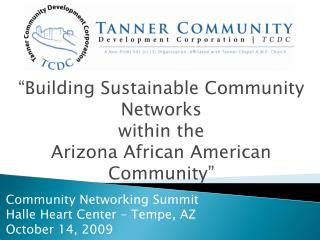 �Building Sustainable Community Networks  within the  Arizona African American Community�