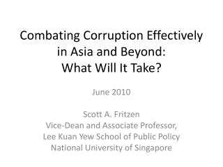 Combating Corruption Effectively in Asia and Beyond: What Will It Take?