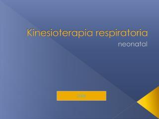 Kinesioterapia respiratoria