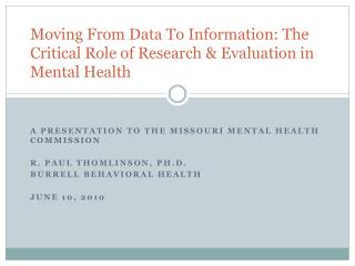 Moving From Data To Information: The Critical Role of Research & Evaluation in Mental Health