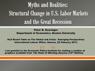 Myths and Realities:  Structural Change in U.S. Labor Markets and the Great Recession
