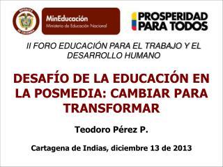 II FORO EDUCACIÓN PARA EL TRABAJO Y EL DESARROLLO HUMANO