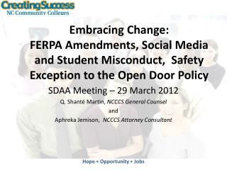 SDAA Meeting – 29  March 2012 Q.  Shanté  Martin,  NCCCS General Counsel and