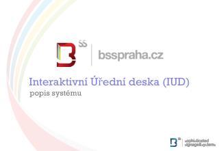 Interaktivní Úřední deska (IUD) popis systému