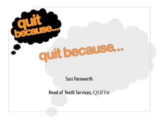 quit because ...
