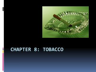 CHAPTER 8: TOBACCO