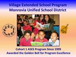 Village Extended School Program Monrovia Unified School District