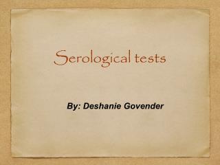 Serological tests