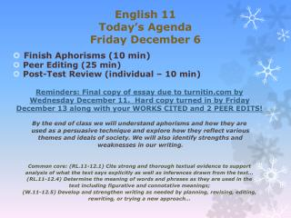 English 11 Today's Agenda Friday December 6