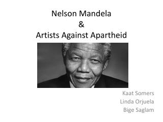 Nelson Mandela & Artists Against  Apartheid