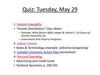 Quiz: Tuesday, May 29