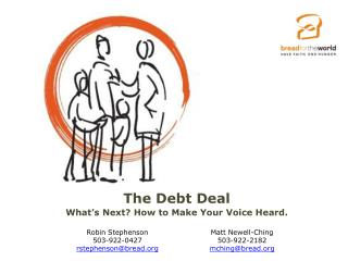 The Debt Deal What's Next? How to Make Your Voice Heard.